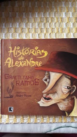 Livro Histórias De Alexandre - Graciliano Ramos