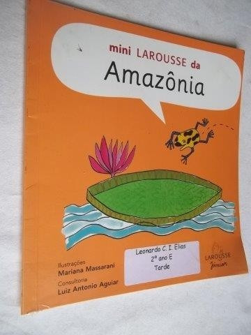* Livro - Mini Larousse Da Amazônia - Luiz Antonio Aguiar M