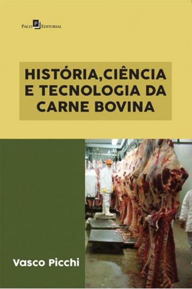 Historia, Ciencia E Tecnologia Da Carne Bovina
