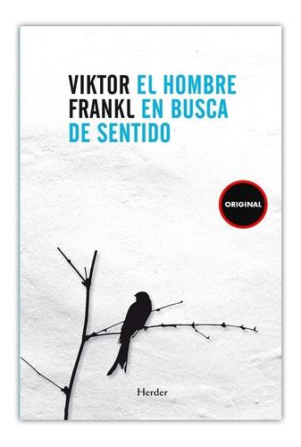 El Hombre En Busca Del Sentido - Viktor Frankl Original
