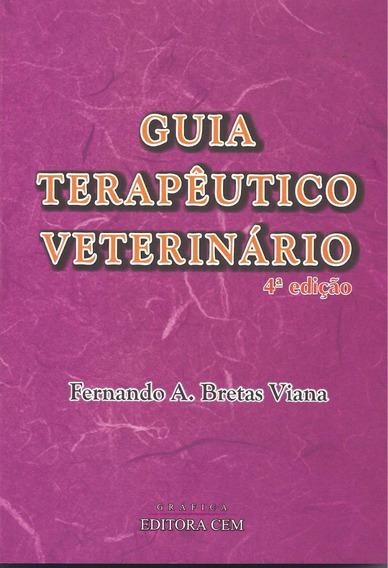 Guia Terapêutico Veterinário - Fernando Bretas /4ª. Ed. 2019