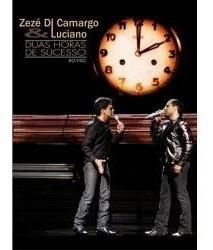 Dvd Zezé Di Camargo & Luciano - Duas Horas De Sucessos -