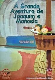 A Grande Aventura De Joaquim E Manoela Augusti, Soreny De