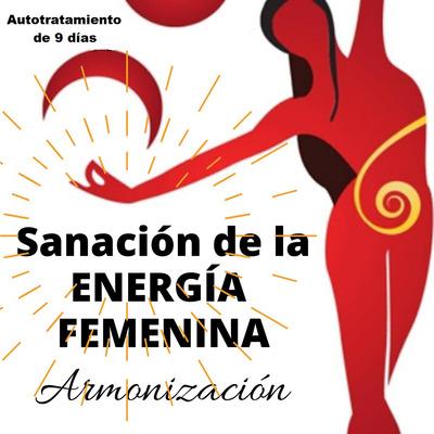 Sanación De Energía Femenina Y Armonización. A Distancia