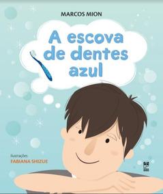 Escova De Dentes Azul, A - Panda Books