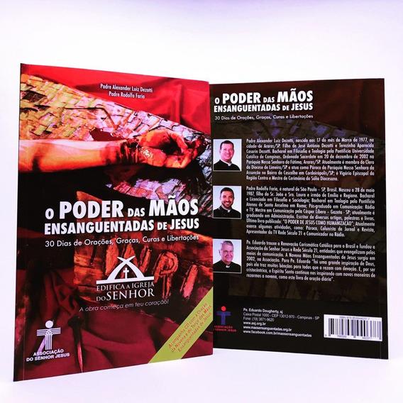 O Poder Das Mãos Ensanguentadas De Jesus - Livro E Cd