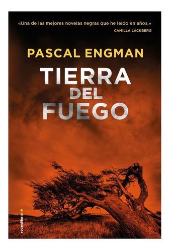 Tierra Del Fuego. Pascal Engman. Roca Editorial