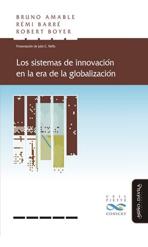 Los Sistemas De Innovación En La Era De La Globalización