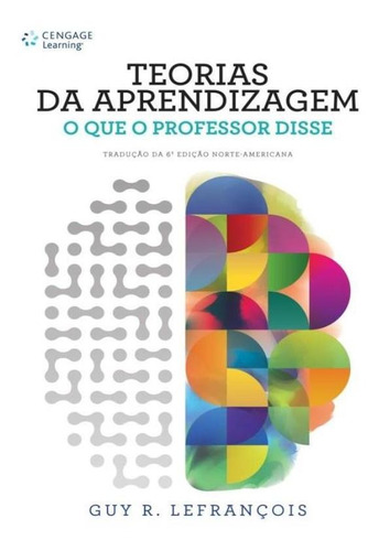 Teorias Da Aprendizagem - O Que O Professor Disse - 2ª Ed
