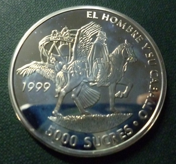 Ecuador Moneda Plata 5000 Sucres 1999 Hombre Y Su Caballo