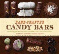 Hand-crafted Candy Bars: From-scratch, All Natural, Glorious