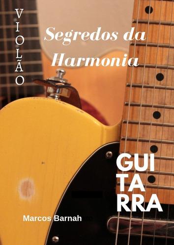 Segredos Da Harmonia Para Guitarra & Violão