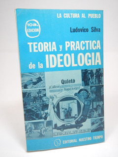 Teoría Y Practica De La Ideología Ludovico Silva A2r