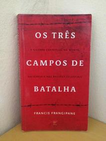 Livro Os 3 Campos De Batalha (batalha Espiritual)