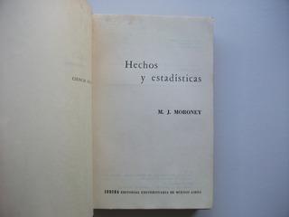 Hechos Y Estadísticas - M. J. Moroney - Eudeba