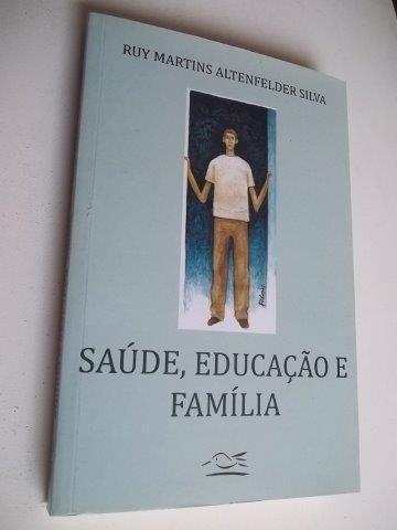 * Saude Educação E Familia - Livro