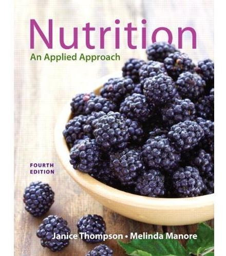 Nutrition: An Applied Approach Plus Masteringnutrition With