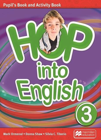 Hop Into English 3 - Pupil´s And Activity Book - Macmillan