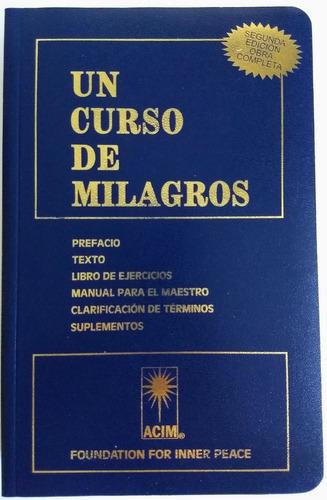 Imagen 1 de 1 de Un Curso De Milagros - Segunda Edición Obra Completa