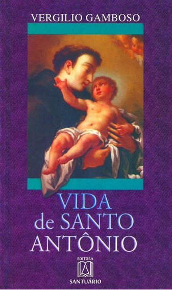 Livro Vida De Santo Antônio - Vergilio Gamboso