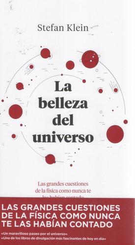 Libro: La Belleza Del Universo. Stefan Klein