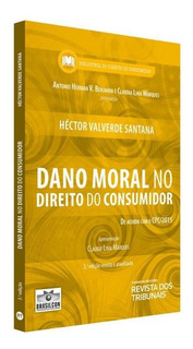 Dano Moral No Direito Do Consumidor - Rt