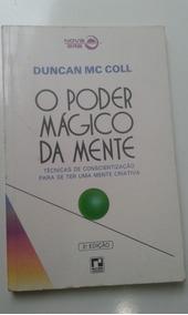 Livro - O Poder Mágico Da Mente - Duncan Mc Coll