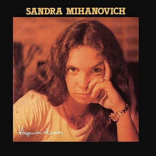 Hagamos El Amor - Mihanovich Sandra (cd)
