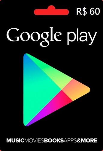 Imagem 1 de 1 de Google Play Store Gift Card R$60 Reais Android