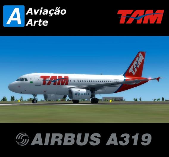 Aeronave Fsx - Frota Tam - Airbus A319