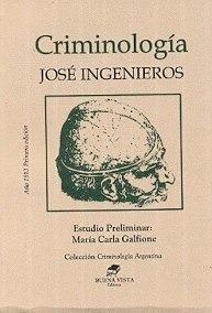 Criminología, José Ingenieros, Buena Vista