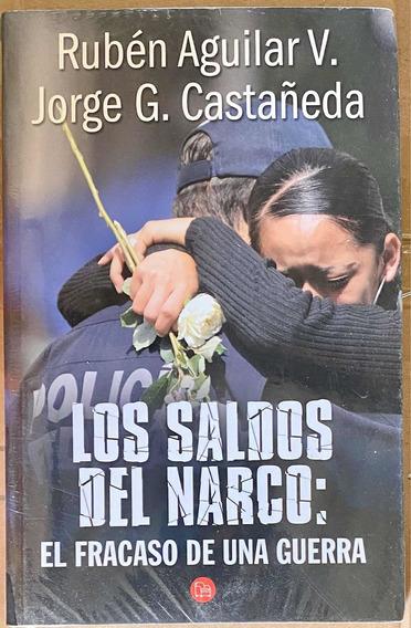 Los Saldos Del Narco Jorge Castañeda