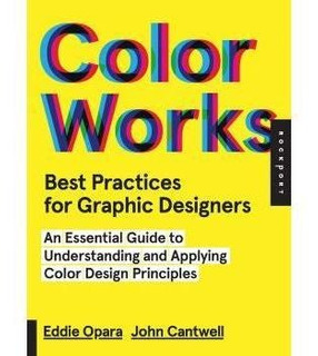 Color Works - Best Practices For Graphic Designers