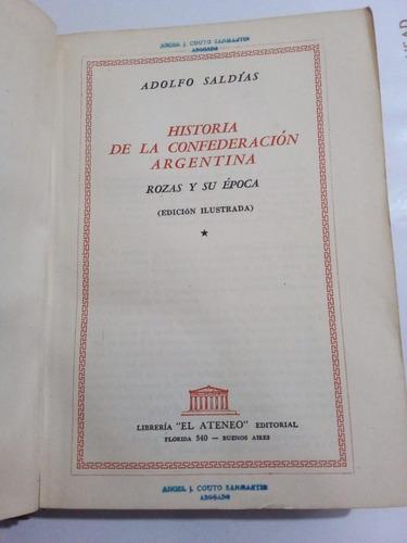 Historia De La Confederación Argentina - Saldías - 3 T - U