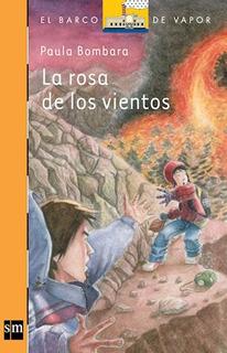 La Rosa De Los Vientos - Paula Bombara