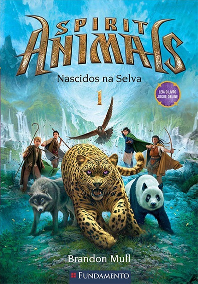 Spirit Animals 01 - Nascidos Na Selva 8 A 11 Anos