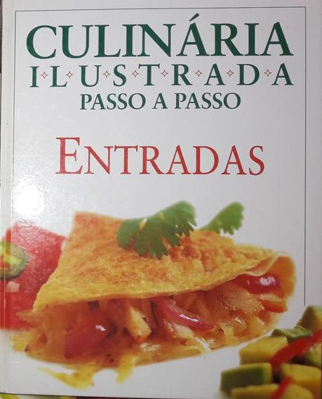 Culinária Ilustrada Passo A Passo - Entradas