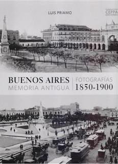 Buenos Aires Memoria Antigua - Bilingue - Luis Priamo