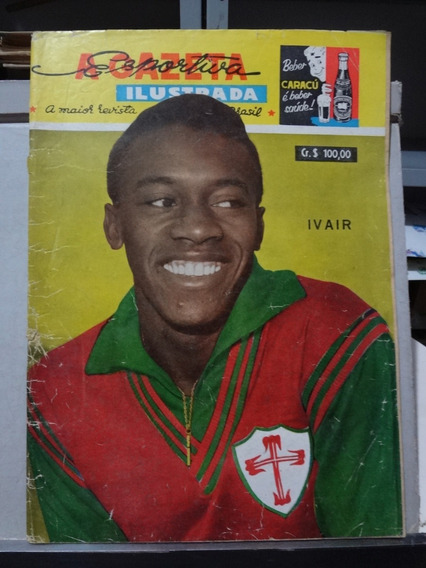 Revista A Gazeta Esportiva Ilustrada Nº 265 1964 Ivair