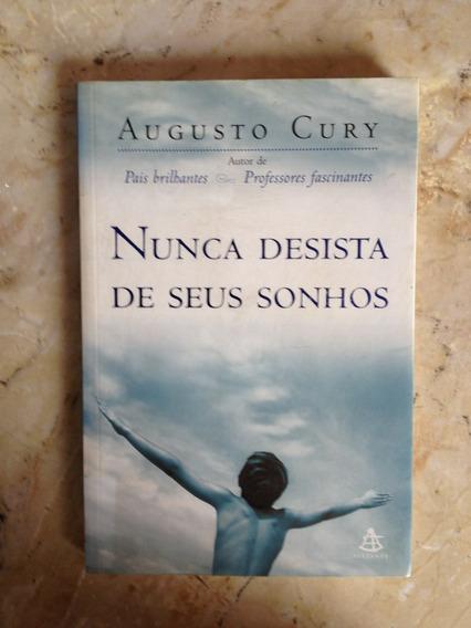 Livro: Nunca Desista De Seus Sonhos - Augusto Cury