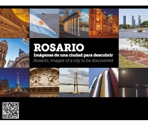 Libro  Rosario, Imágenes De Una Ciudad Para Descubrir