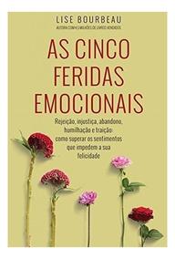 As Cinco Feridas Emocionais- Livro Digital