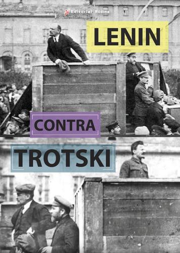 Vladimir Lenin - Contra Trotski (1903-1922)