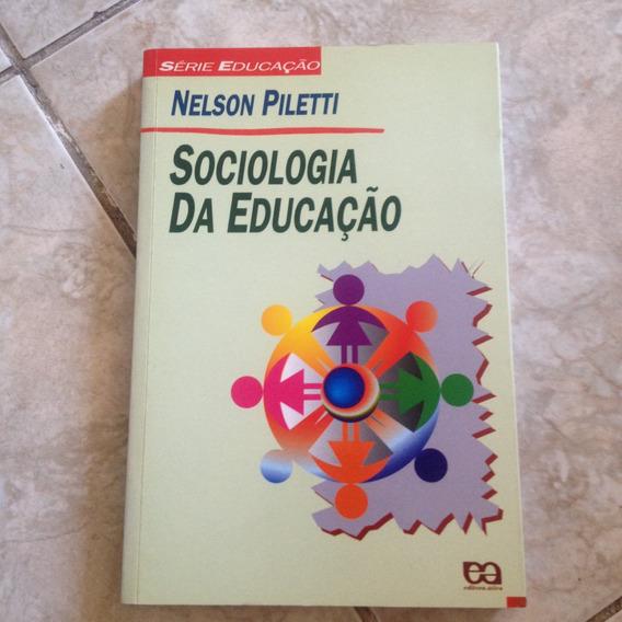 Livro Sociologia Da Educação - Nelson Piletti 2004 18ª Ed C2