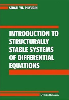 Introduction To Structurally Stable Systems Of Differenti...