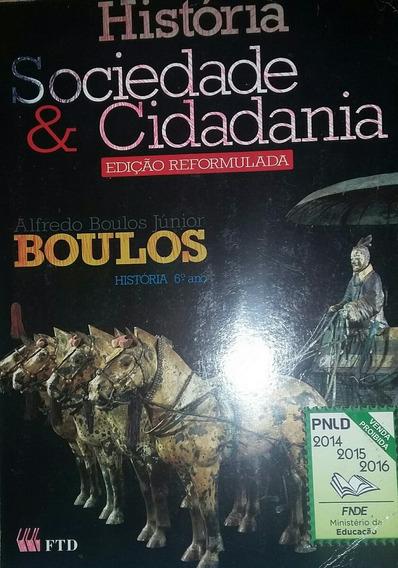 História Sociedade E Cidadania 6 Ano Alfredo Boulos