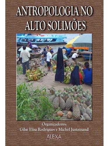 Imagem 1 de 1 de Antropologia No Alto Solimões