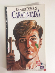 Livro Carapintada - Renato Tapajós - Ed. Ática