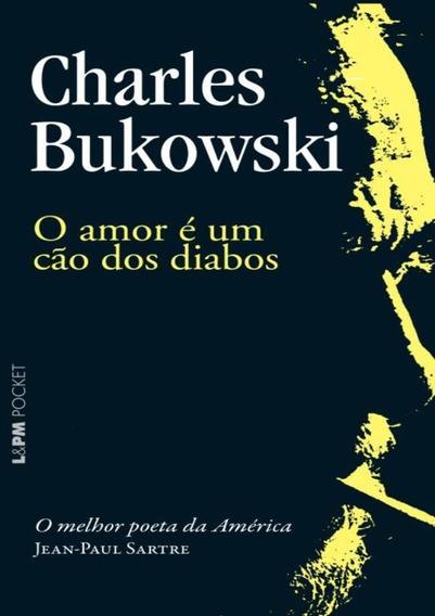 Amor E Um Cao Dos Diabos, O - Pocket