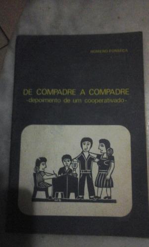 Livro  De Compadre A Compadre -coleçao Balaio N 2